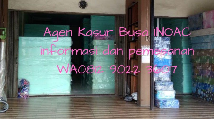 Agen Kasur Busa INOAC Cianjur, Murah - Gratis Ongkir wa 081290223607